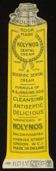 Trade card for KOLYNOS dental cream, in the shape of a tube of toothpaste. It is described as 'cleansing - antiseptic - delicious&#39
