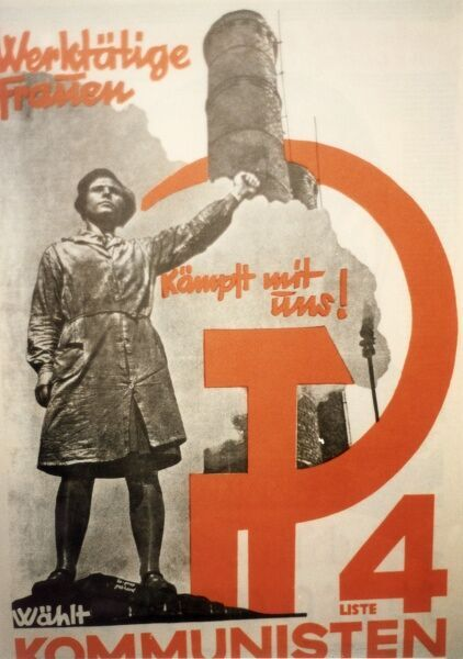 'Working Women - fight with us' a German Communist party (KPD) poster calling for female members