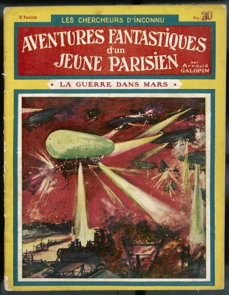 La Guerre dans Mars (The War on Mars), by Arnould Galopin. The evil Zapatos attack the benevolent Megacephales. From Aventures Fantastiques d'un Jeune Parisien