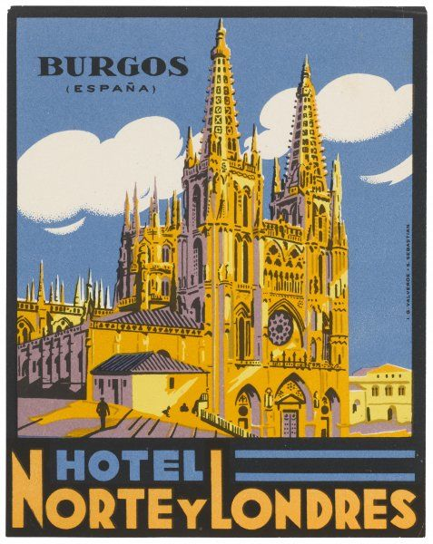 The label of the HOTEL NORTE Y LONDRES, BURGOS (Spain) shows, not the hotel, but the cathedral. After all, that's what you came to see, isn't it ?