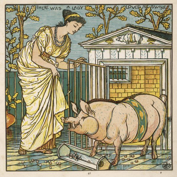 'There was a lady loved a swine; 'Honey,' quoth she, 'Pig-hog, wilt thou be mine?' 'Grunt,' quoth he