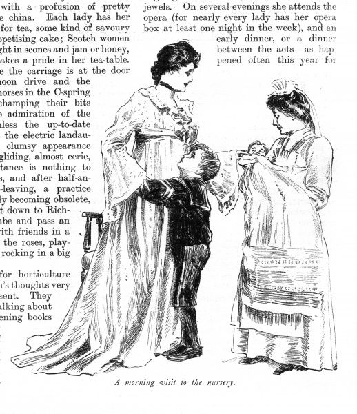 The nursemaid holds the baby for its mother to see during the morning visit to the nursery that she manages to make between her other social engagements Date: 1903