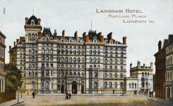 Langham Hotel - Portland Place, London. Still running today