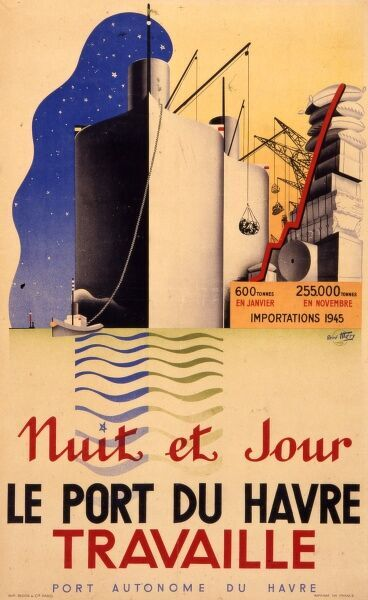 Nuit et Jour le port du Havre travaille - poster advertising that night and day the port of Le Havre in France is working