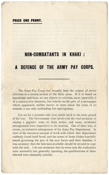 Opening page of a printed leaflet entitled: Non-Combatants in Khaki: A Defence of the Army Pay Corps.  circa 1919