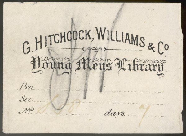 Ticket for G Hitchcock, Williams & Co Young Men's Library. Book: S58 has been borrowed for 7 days from a private lending library possibly at a booksellers