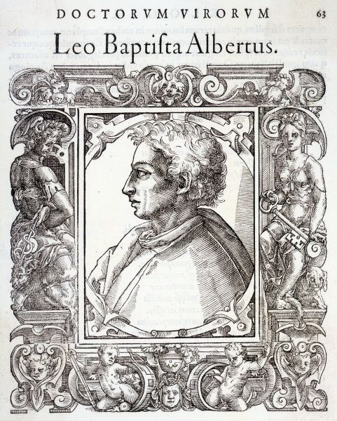 LEON BATTISTA A Renaissance man. Italian mathematician, philosopher, architect, painter and writer