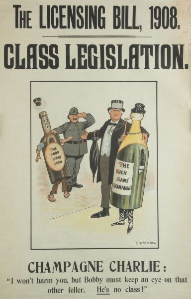 Poster criticising the Licensing Bill of 1908 which sought to restrict and reduce the number of licensed premises in the country in an attempt to curb drunken behaviour