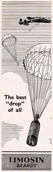 Wartime advertisement for Limosin Brandy featuring an RAF bomber dropping bottles of brandy by parachute: 'the best drop of all'. The advertisement featured in The Signal magazine of 47 Air Navigation School in Queenstown, South Africa