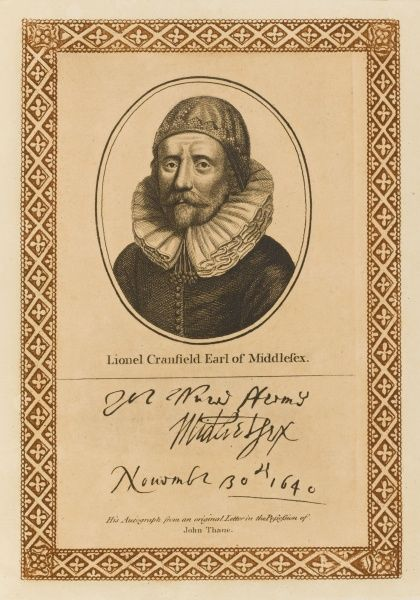 LIONEL CRANFIELD, earl of MIDDLESEX statesman who incurred the resentment of Charles for not giving him enough money with his autograph