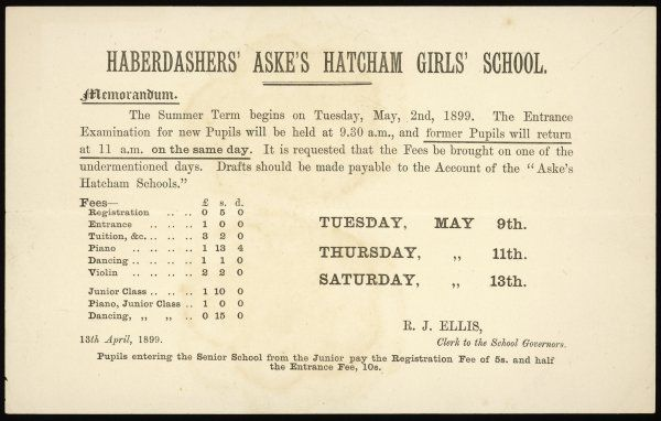 A memorandum to pupils of the Haberdashers' Aske's Hatcham Girls' School listing tuition fees and term start dates & details of entrance examinations