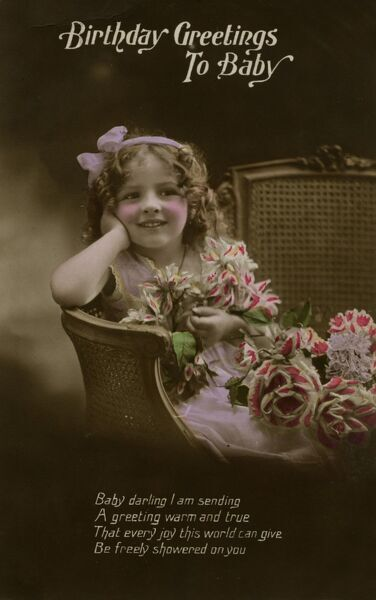 Birthday Greetings to Baby -- a cute little girl sitting in a chair with pink and white flowers.  early 20th century