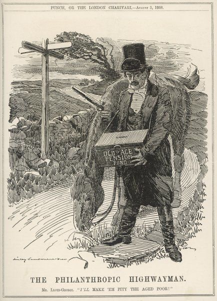 Lloyd George, depicted as a highway robber, plans to force the country to adopt his Old Age Pension bill