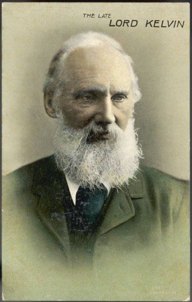 WILLIAM THOMSON, first lord KELVIN - regarded by his contemporaries as 'the greatest scientist of the age&#39