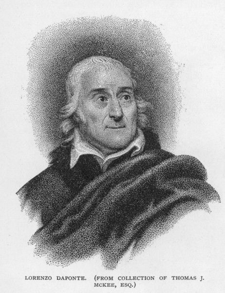 LORENZO DA PONTE Italian poet and librettist. Wrote librettos for Mozart and established a class in New York, advancig interest in Italian culture in the US