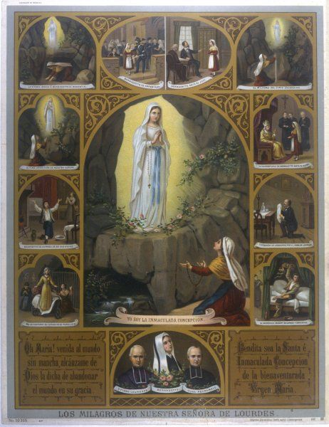 Berndatte Soubirous' vision, and some of the miracles performed by the Virgin Mary at Lourdes