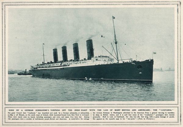 The Great Cunard liner Lusitania, was torpedoed and sunk by a German submarine
