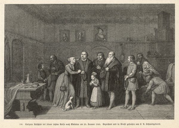 MARTIN LUTHER says goodbye to his family as he sets out on what will prove to be his last journey, to Eisleben, on 23 January. Even the dog is sorry to see him leave