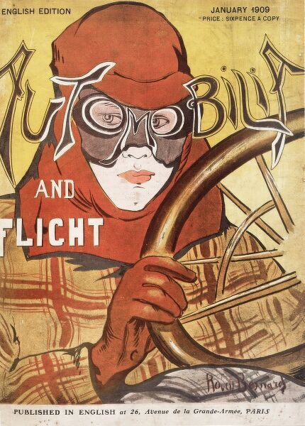 Magazine cover of the De Havilland Aircraft Company, Automobilia and Flight, English edition, published in Paris. Depicting a driver at the wheel wearing a leather helmet and goggles.  January 1909