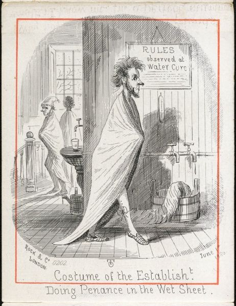 (11 of 12) Water Cure at Malvern. Costume of the established, doing penance in the wet sheet