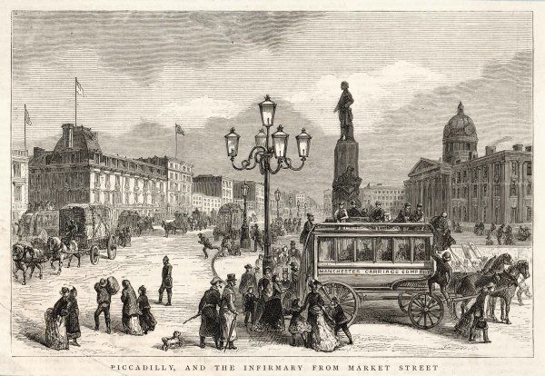 Manchester: Piccadilly, and the Infirmary from Market Street