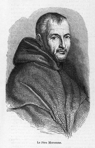 MARIN MERSENNE French mathematician and monk