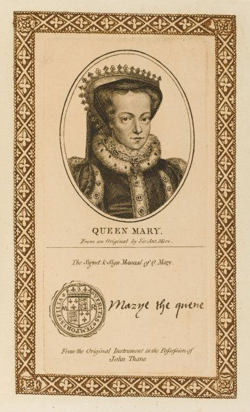 MARY TUDOR wife of Felipe II of Spain, somewhat bloody-minded when it came to matters of religion, with her autograph