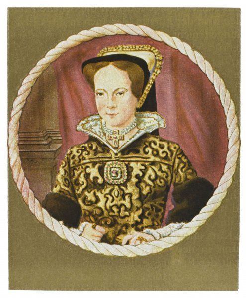 MARY TUDOR Catholic Queen of England