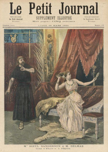 Sybil Sanderson and Charles Delmas in the first production of this opera which tells of an Egyptian courtesan who converts to religion and dies as a desert hermit