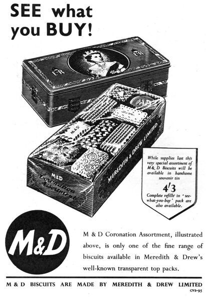 Advert for Meredith & Drew Coronation assortment of biscuits available in a special souvenir box, with a transparent top (so you can see what you're getting!). Date: 1953