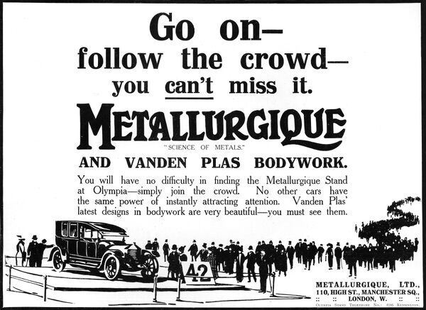 Advertisement for Metallurgique Ltd of Manchester encouraging visitors to come to their stand at the Olympia Motor Show in 1911 where their cars bodywork would be attracting attention. Date: 1911
