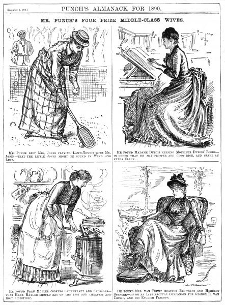 Woman, women, wife, housewife Mr Punch's Four Prize Middle Class Wives. The wife as cook, intellectual companion, clerk and tennis partner! Date: 1889