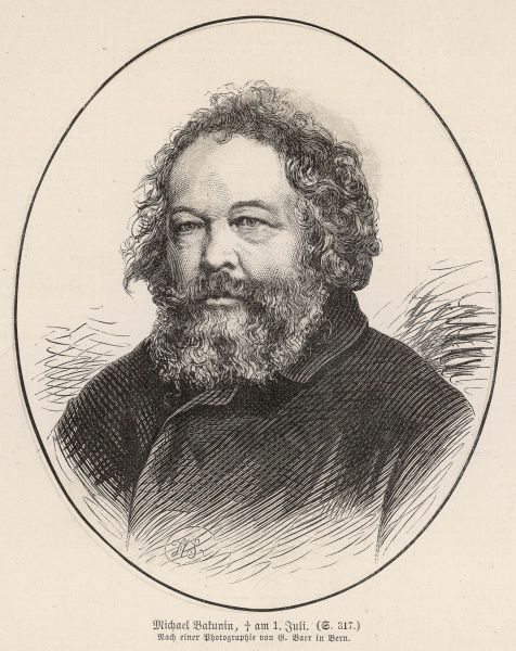 MIKHAIL ALEKSANDROVICH BAKUNIN Russian anarchist and writer