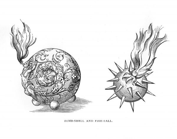 'Bomb-shell' and 'fire-ball' Date: 16th Century