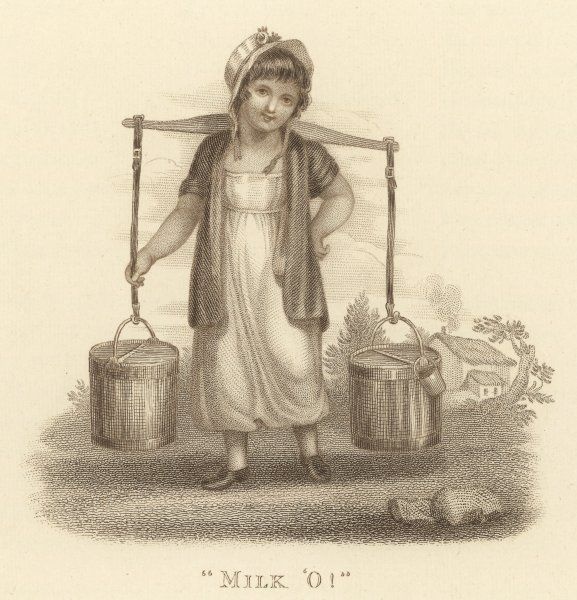 A milkmaid wearing a pretty bonnet and carrying a yoke with two pails cries 'Milk O!&#39