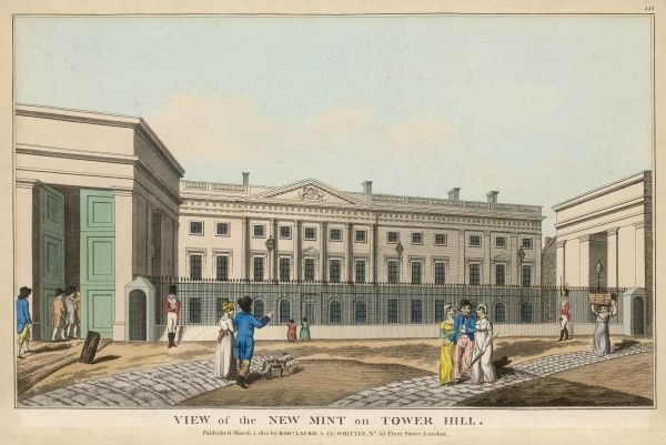 The new building of the Royal Mint on Tower Hill. Sentries guard it from attack - for we are at war with France, and the Irish are making trouble as are radical politicians