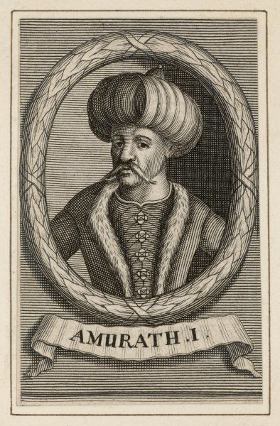 MURAD I Leader and soldier of the Ottoman Empire