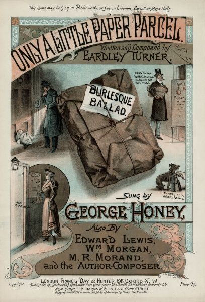 A burlesque ballad: who knows what a parcel may contain? An abandoned baby, a pawned overcoat, a stripper's costume, a dog for drowning... Date: 1894