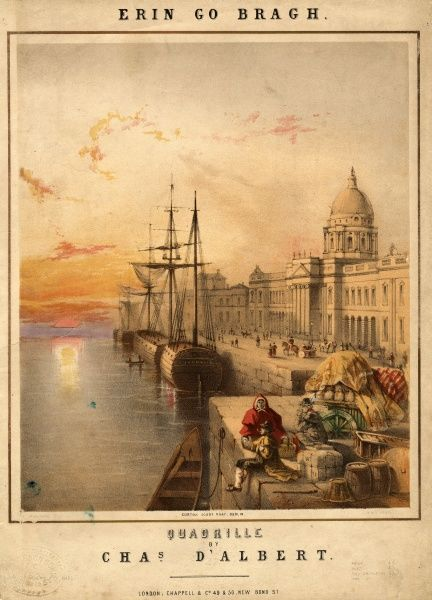 Music sheet cover for the Erin Go Bragh Quadrille by Charles d'Albert (1809-1886), with a view of the Custom House Quay in Dublin, Ireland, at sunset