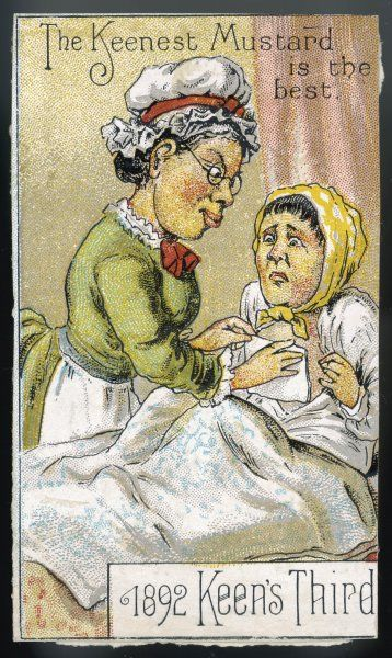 The Keenest Mustard is the Best; a lady applies a mustard poultice to her patient