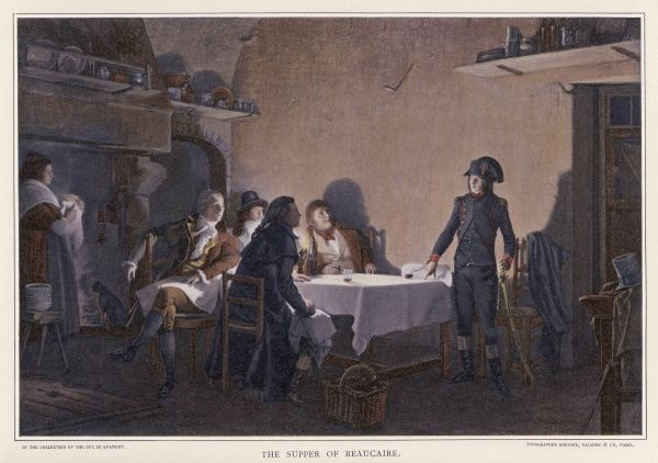 NAPOLEON in 1793 at 'the Supper of Beaucaire' where he developed his political ideas in a conversation subsequently written up as a book