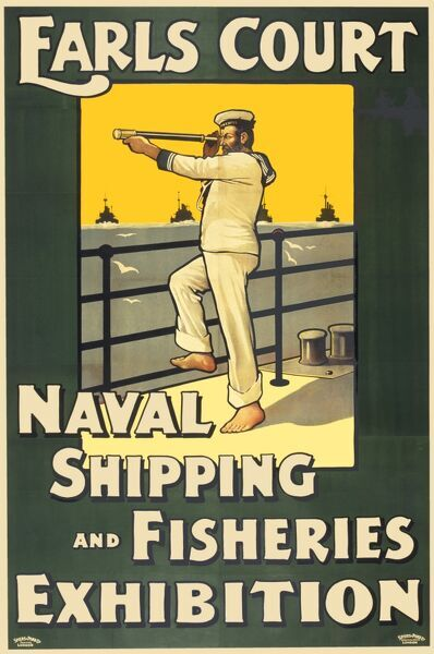 Naval Shipping and Fisheries Exhibition at Earls Court Poster