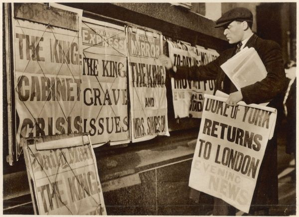 Newspaper bills proclaiming the abdication crisis of the Prince of Wales