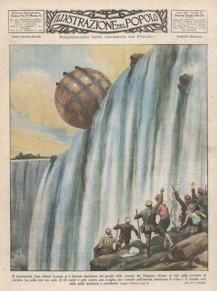 Jean Albert Lussier goes over Niagara enclosed in a steel sphere and comes out smiling, despite hitting a rock