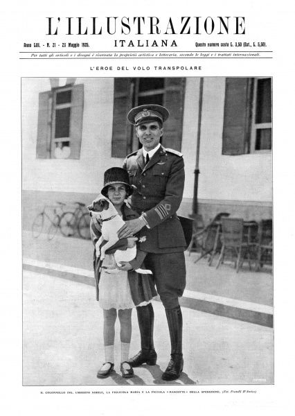 Umberto Nobile, at the time of his flight across the North Pole in 'Norge' - seen here with his daughter Maria and the dog who was the mascot of of the expedition Date: May 1926