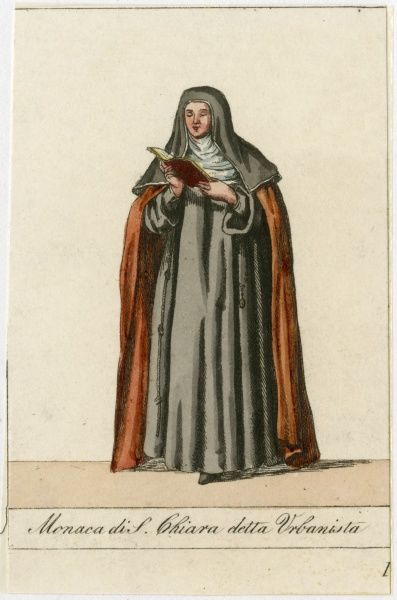 MONACA DI SANTA CHIARA, detta URBANISTA Nun of St Clare, known as 'Poor Clares', and in France as 'Clarisses&#39