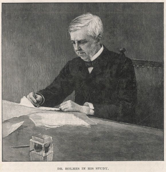 OLIVER WENDELL HOLMES American writer in his study