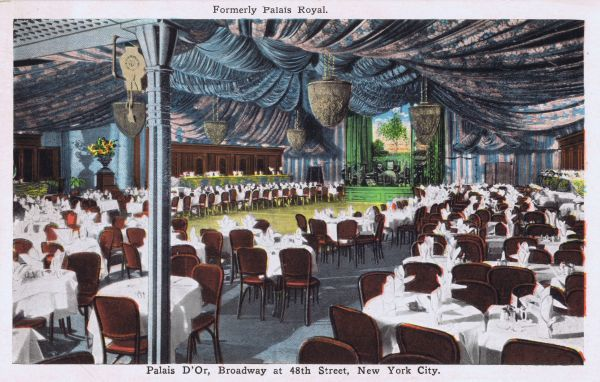 The Palais d'Or cabaret / restaurant (formerly the Palais Royal), Broadway at 48th Street, New York Date: 1920s
