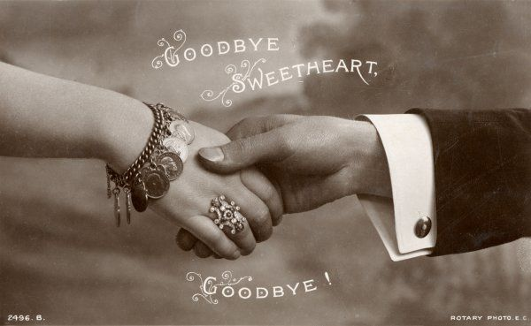 A parting handclasp - 'Goodbye, Sweetheart, goodbye !&#39