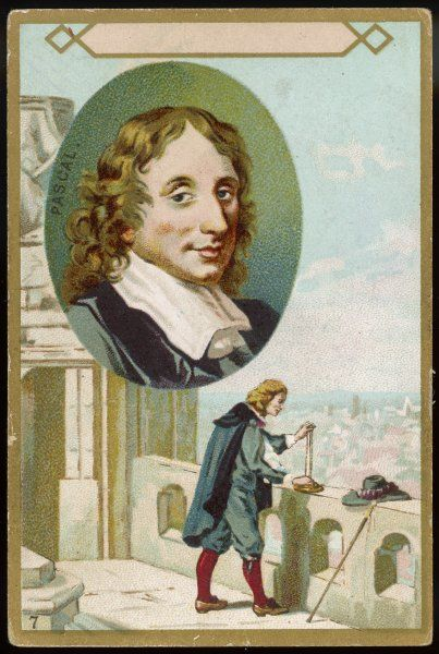 BLAISE PASCAL French scientist and philosopher